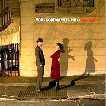 Yourcodenameis: milo - Rapt. Dept.