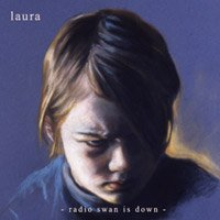Laura - Radio Swan is Down